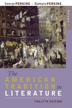 Perkins, George The American Tradition in Literature, Volume 2