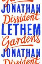Jonathan, Lethem Dissident Gardens