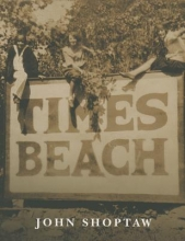 Shoptaw, John Times Beach