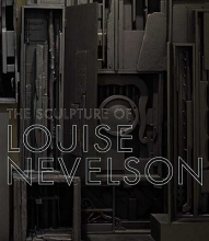 Rapaport, Brooke The Sculpture of Louise Nevelson - Constructing a Legend