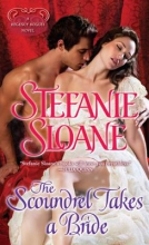 Sloane, Stefanie The Scoundrel Takes a Bride