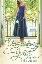 Wilson, Teri Unmasking Juliet