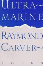 Carver, Raymond Ultramarine