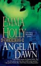 Holly, Emma Angel at Dawn
