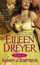 Dreyer, Eileen Always a Temptress