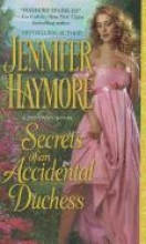 Haymore, Jennifer Secrets of an Accidental Duchess