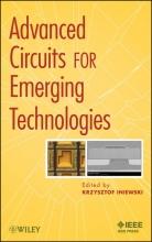 Iniewski, Krzysztof Advanced Circuits for Emerging Technologies