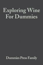 Consumer Dummies, Exploring Wine For Dummies®