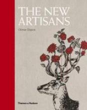 Dupon, Olivier The New Artisans