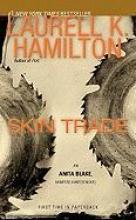 Hamilton, Laurell K. Skin Trade