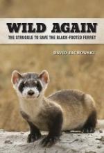 David S. Jachowski Wild Again