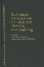 Bakhtinian Perspectives on Language, Literacy, and Learning