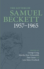 Beckett, Samuel The Letters of Samuel Beckett 1957-1965