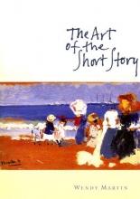 Martin, Wendy,   Hinrichs, Danielle,   Becker, Sharon The Art of the Short Story