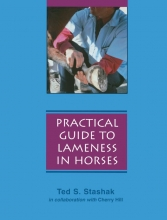 Stashak, Ted S. Practical Guide to Lameness in Horses