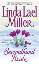 Miller, Linda Lael Secondhand Bride