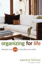 Felton, Sandra Organizing for Life