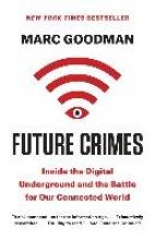 Goodman, Marc Future Crimes