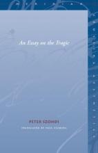 Szondi, Peter An Essay on the Tragic