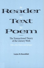 Rosenblatt, Louise M. The Reader the Text the Poem