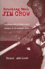 Adelson, Bruce Brushing Back Jim Crow