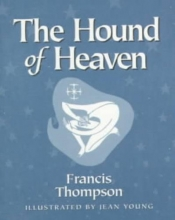 Thompson, Francis Hound of Heaven