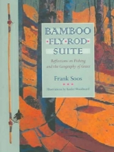 Soos, Frank Bamboo Fly Rod Suite