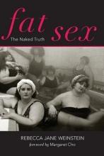 Rebecca Jane Weinstein Fat Sex