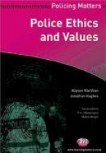 Allyson MacVean,   Peter Neyroud,Police Ethics and Values
