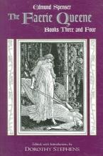 Edmund Spenser,   Dorothy Stephens,   Abraham Stoll The Faerie Queene, Books Three and Four