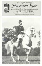 Podhajsky, Alois Complete Training of Horse and Rider in the Principles of Cl
