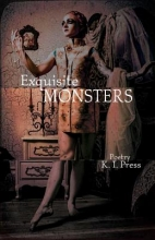Press, Karen Exquisite Monsters