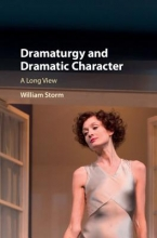 Storm, William Dramaturgy and Dramatic Character