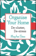 Bennie, MaryAnne Organise Your Home
