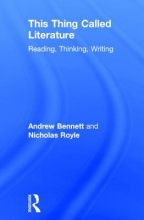 Bennett, Andrew This Thing Called Literature