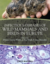 Dolores Gavier-Widen,   Anna Meredith,   J. Paul Duff Infectious Diseases of Wild Mammals and Birds in Europe
