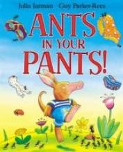 Jarman, Julia Ants in Your Pants!