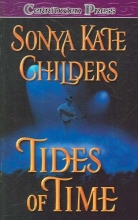 Childers, Sonya Kate Tides of Time