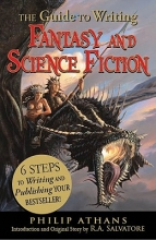 Athans, Philip The Guide to Writing Fantasy and Science Fiction