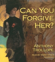 Trollope, Anthony Can You Forgive Her?