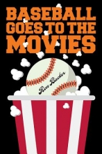 Backer, Ron Baseball Goes to the Movies