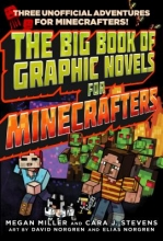 Miller, Megan The Big Book of Graphic Novels for Minecrafters
