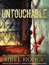 Hodge, Sibel Untouchable