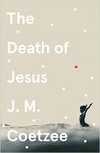 J. M. Coetzee , The Death of Jesus