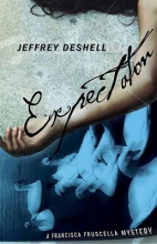 DeShell, Jeffrey Expectation