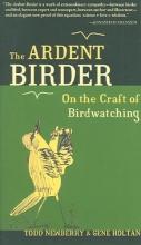 Newberry, Todd The Ardent Birder