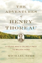 Sims, Michael The Adventures of Henry Thoreau
