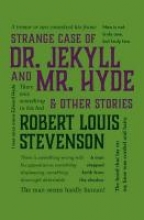 Stevenson, Robert Louis Strange Case of Dr. Jekyll and Mr. Hyde & Other Stories