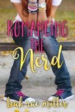 Miller, Leah Rae Romancing the Nerd