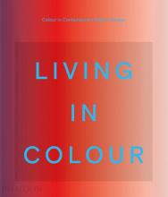 Phaidon Editors , Living in Colour